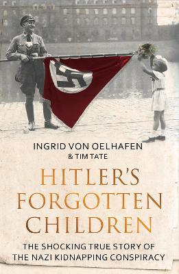 Hitler's Forgotten Children book