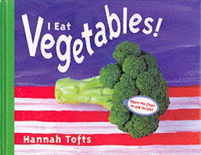 I Eat Vegetables! Language Resource by Hannah Tofts
