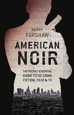 American Noir by Barry Forshaw