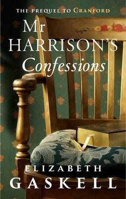 Mr Harrison's Confessions book