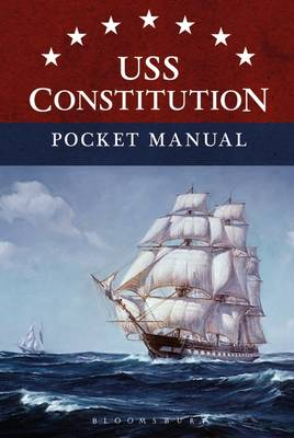 USS Constitution Pocket Manual by Eric L. Clements