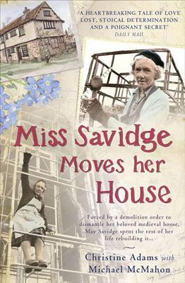 Miss Savidge Moves Her House by Christine Adams