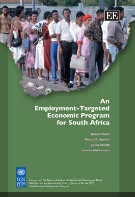 An Employment-Targeted Economic Program for South Africa by Robert Pollin