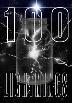 100 Lightnings by Stephen Studach