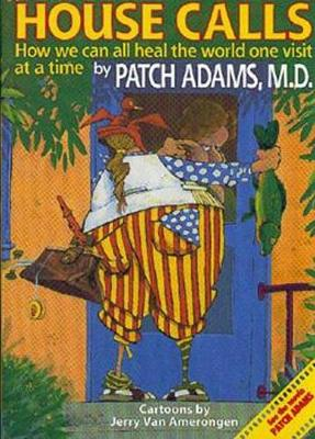 House Call by Patch Adams