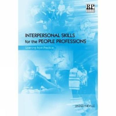Interpersonal Skills for the People Professions book