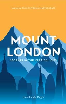Mount London by Joe Dunthorne