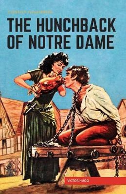 Hunchback of Notre Dame, The by Victor Hugo