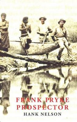 Frank Pryke Prospector by Hank Nelson