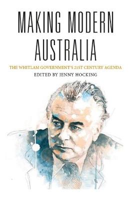 Making Modern Australia by Jenny Hocking