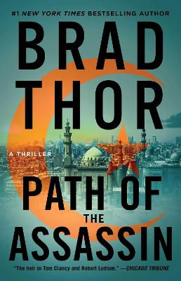 Scot Harvath: #2 Path of the Assassin by Brad Thor