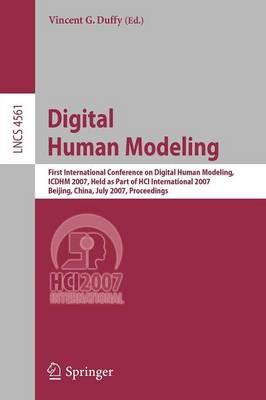 Digital Human Modeling by Vincent D. Duffy