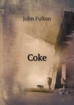 Coke by John Fulton