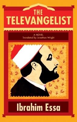 The Televangelist by Ibrahim Essa