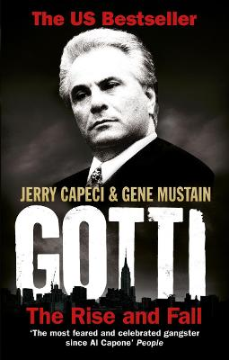 Gotti by Gene Mustain