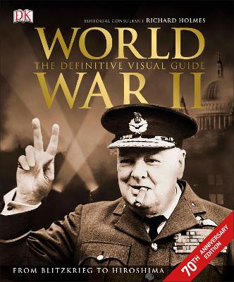World War II The Definitive Visual Guide by DK
