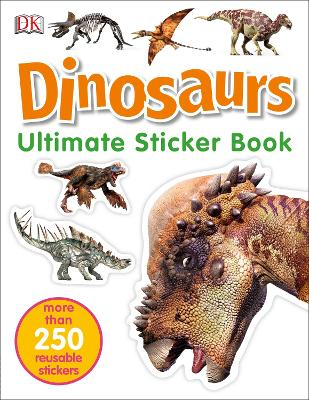 Dinosaurs Ultimate Sticker Book by DK