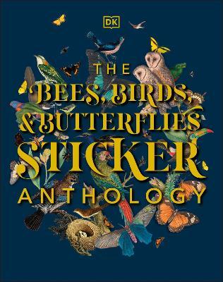 The Bees, Birds & Butterflies Sticker Anthology book