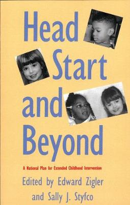 Head Start and Beyond by Edward F. Zigler