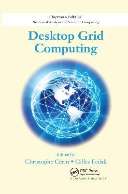 Desktop Grid Computing by Christophe Cerin