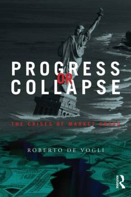 Progress or Collapse by Roberto De Vogli