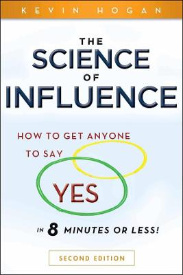 Science of Influence by Kevin Hogan