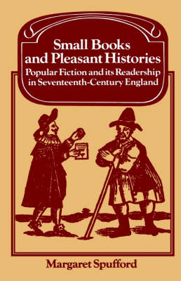 Small Books and Pleasant Histories by Margaret Spufford