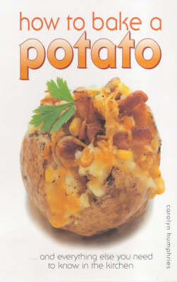 How to Bake a Potato by Carolyn Humphries