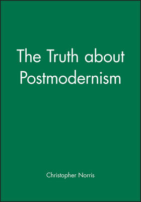 Truth About Postmodernism book