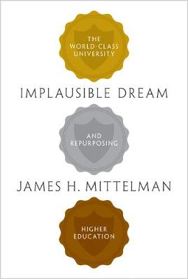 Implausible Dream by James H. Mittelman