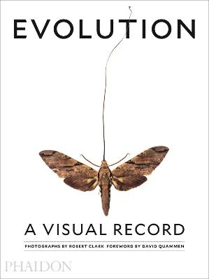 Evolution: A Visual Record by Robert Clark