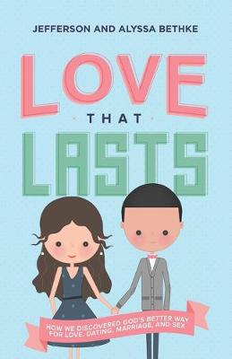 Love That Lasts by Jefferson Bethke