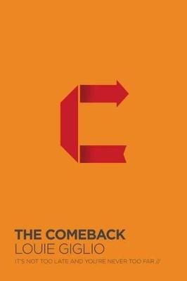 Comeback by Louie Giglio
