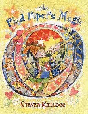 Pied Piper's Magic by Steven Kellogg
