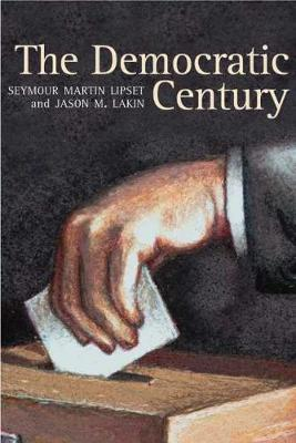 The Democratic Century by Seymour Martin Lipset