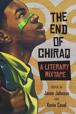 The End of Chiraq by Javon Johnson