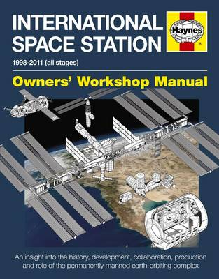 The International Space Station Owner's Workshop Manual by David Baker
