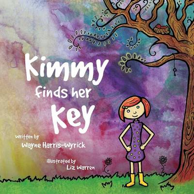 Kimmy Finds Her Key by Wayne Harris-Wyrick