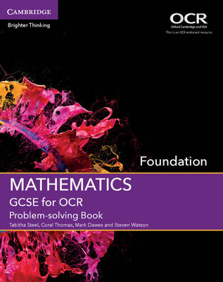 GCSE Mathematics for OCR Foundation Problem-solving Book book