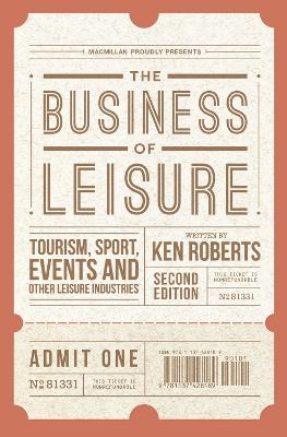 The Business of Leisure by Kenneth Roberts