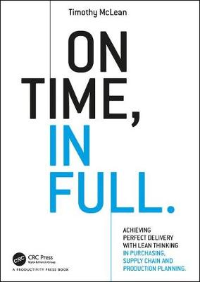 On Time, In Full by Timothy McLean