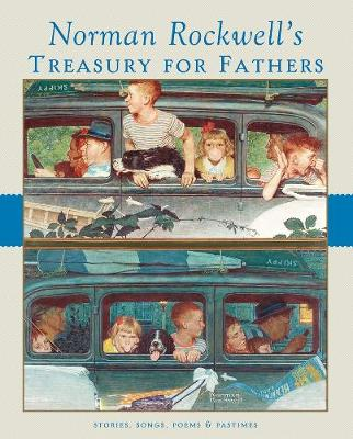 Norman Rockwell's Treasury for Fathers by Susan Homer