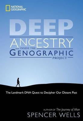 Deep Ancestry by Spencer Wells