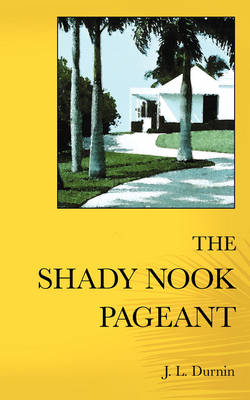 Shady Nook Pageant book