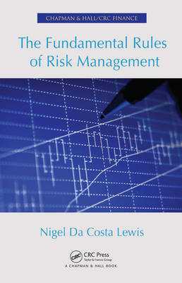 Fundamental Rules of Risk Management by Nigel Da Costa Lewis