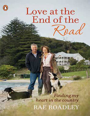 Love at the End of the Road (1 Volumes Set) by Rae Roadley