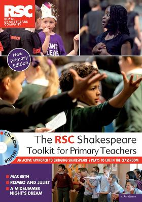 The RSC Shakespeare Toolkit for Primary Teachers book