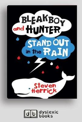 Bleakboy and Hunter Stand Out in the Rain by Steven Herrick