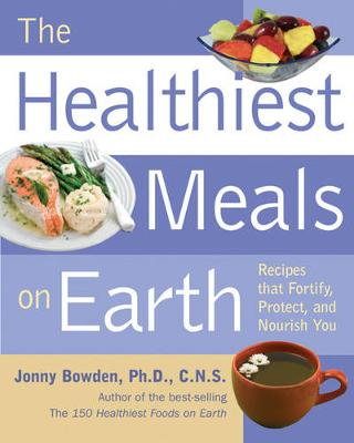 Healthiest Meals on Earth book