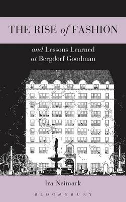 Rise of Fashion and Lessons Learned at Bergdorf Goodman book